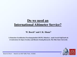Do we need an  International Altimeter Service?