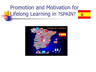 Promotion and Motivation for Lifelong Learning in ?SPAIN?
