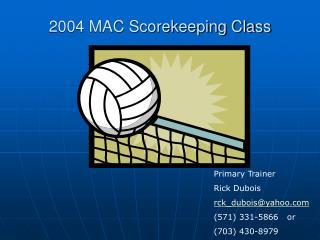 2004 MAC Scorekeeping Class