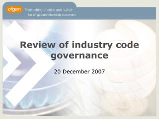 Review of industry code governance