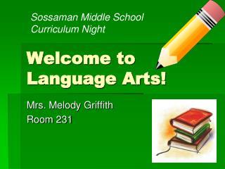 Welcome to Language Arts!