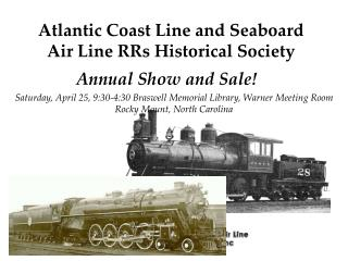 Atlantic Coast Line and Seaboard Air Line RRs Historical Society