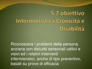5.7 obiettivo Infermieristica Cronicità e Disabilità
