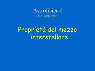 Astrofisica I A.A. 2003/2004