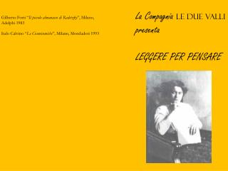 La Compagnia  Le Due Valli presenta LEGGERE PER PENSARE
