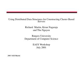 Using Distributed Data Structures for Constructing Cluster - Based Servers