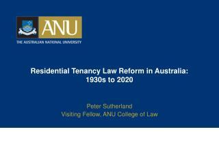Residential Tenancy Law Reform in Australia: 1930s to 2020