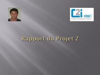 Rapport  du  Projet  2