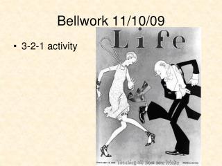 Bellwork 11/10/09