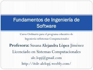 Fundamentos de Ingenier�a de Software