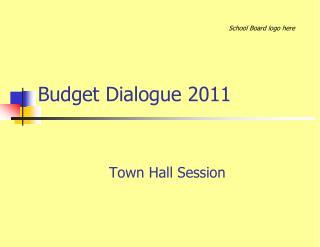 Budget Dialogue 2011