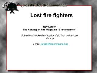 Roy Larsen The Norwegian Fire Magazine �Brannmannen�