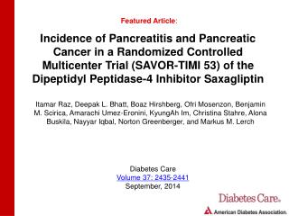 Incidence of Pancreatitis and Pancreatic Cancer in a Randomized Controlled