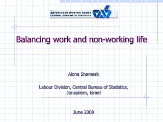 Balancing work and non-working life