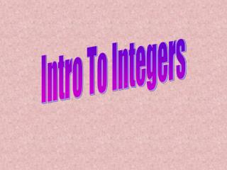 Intro To Integers