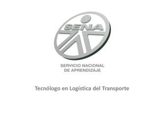 Tecnólogo en Logística del Transporte