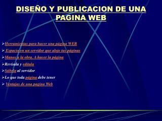 DISEÑO Y PUBLICACION DE UNA PAGINA WEB