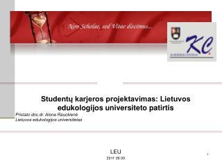 Studentų karjeros projektavimas: Lietuvos edukologijos universiteto patirtis