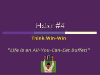 Habit #4