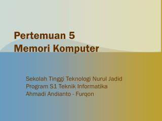 Pertemuan 5 Memori Komputer