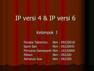 IP  versi  4 & IP  versi  6