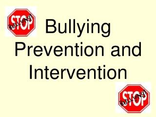 Bullying  Prevention and Intervention