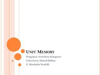 Unit Memory
