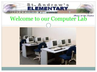 Welcome to our Computer Lab