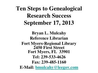 Ten Steps to Genealogical Research Success September 17, 2013