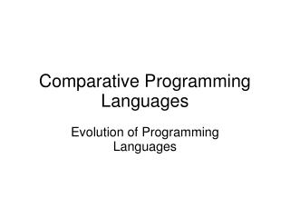 Comparative Programming Languages