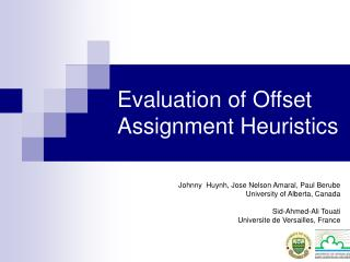 Evaluation of Offset Assignment Heuristics