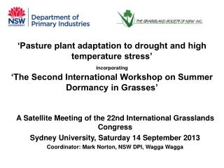 A Satellite Meeting of the 22nd International Grasslands Congress