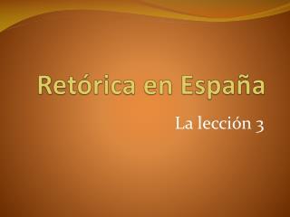 Retórica  en España