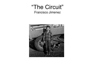 """The Circuit"" Francisco Jimenez"