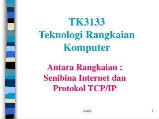 Antara Rangkaian : Senibina Internet dan Protokol TCP/IP