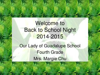 Welcome to  Back to School Night 2014-2015