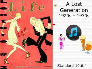 A Lost Generation 1920s – 1930s