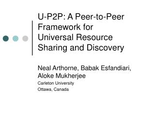 U-P2P: A Peer-to-Peer Framework for Universal Resource Sharing and Discovery
