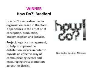 WINNER How Do?! Bradford