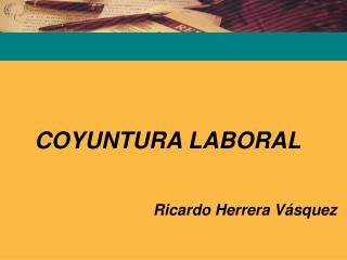 COYUNTURA LABORAL