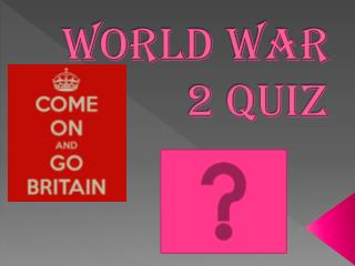 World war 2 Quiz