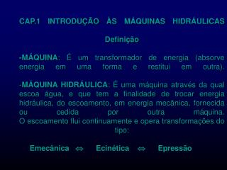 CLASSIFICAÇÃO DAS MÁQUINAS - MÁQUINAS DE FLUIDOS - MÁQUINAS ELÉTRICAS MÁQUINAS FERRAMENTAS