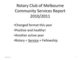 Rotary Club of Melbourne Community Services Report 2010/2011