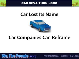 Car Lost Its Name Car Companies Can Reframe