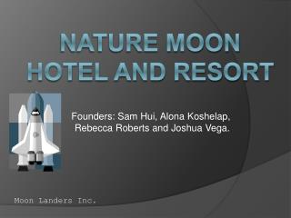 Nature Moon  Hotel and Resort