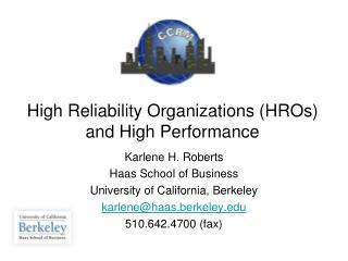 High Reliability Organizations HROs and High Performance