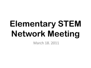 Elementary STEM Network Meeting