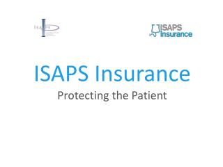 ISAPS Insurance Protecting the Patient