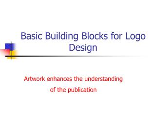 Basic Building Blocks for Logo Design
