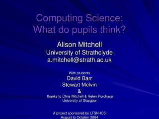 Computing Science: What do pupils think?